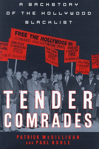9780312170462: Tender Comrades: A Backstory of the Hollywood Blacklist