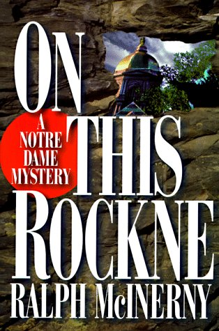 9780312170547: On This Rockne: A Notre Dame Mystery (Notre Dame Mysteries)