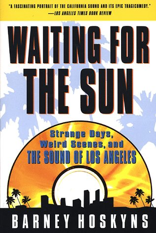 9780312170561: Waiting for the Sun: Strange Days, Weird Scenes, and the Sound of Los Angeles