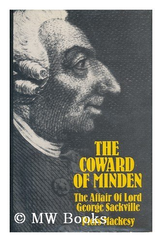 9780312170608: The Coward of Minden: The Affair of Lord George Sackville