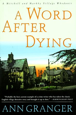 9780312170677: A Word After Dying