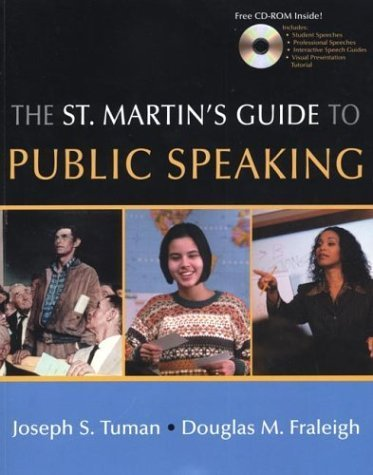 The St. Martin's Guide to Public Speaking: Tuman, Joseph S.