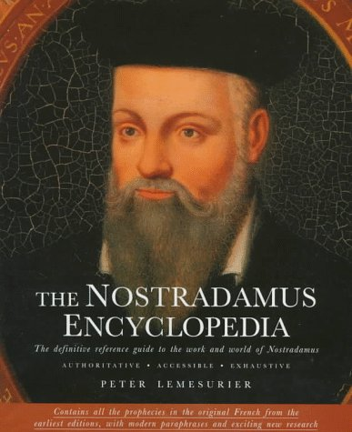 9780312170936: The Nostradamus Encyclopedia: The Definitive Reference Guide to the Work and World of Nostradamus