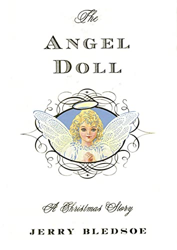 The Angel Doll: A Christmas Story: Bledsoe, Jerry