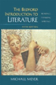 9780312171407: The Bedford Introduction to Literature: Reading, Thinking, Writing