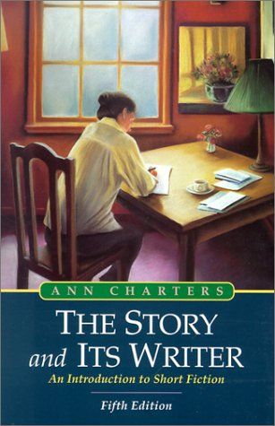 9780312171582: The Story and Its Writer: An Introduction to Short Fiction