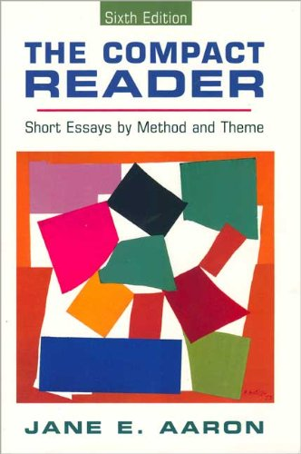 9780312171650: The Compact Reader: Short Essays by Method and Theme
