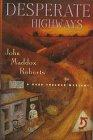 9780312171766: Desperate Highways (Gabe Treloar Mystery)