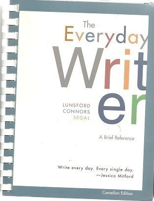 The Everyday Writer: Canadian Edition: Andrea A. Lunsford,