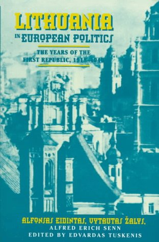 9780312172329: Lithuania in European Politics: The Years of the First Republic, 1918-1940