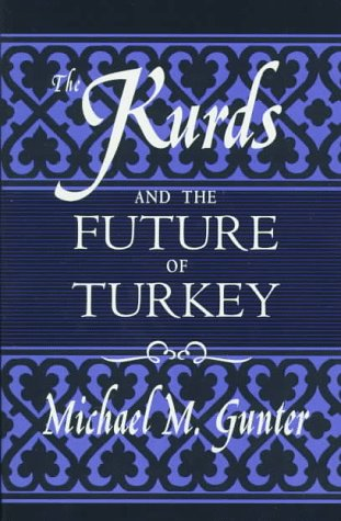 9780312172657: The Kurds and the Future of Turkey