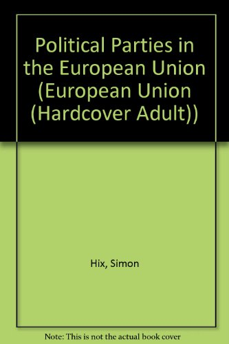 9780312172916: Political Parties in the European Union (European Union Series)