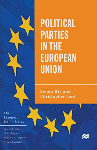 9780312172923: Political Parties in the European Union (The European Union Series)