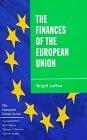 9780312172947: The Finances of the European Union (The European Union Series)