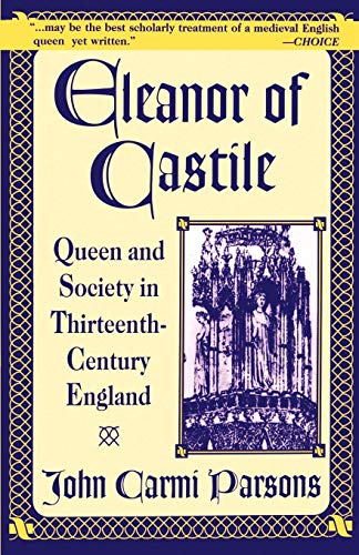 9780312172978: Eleanor of Castile: Queen and Society in Thirteenth-Century England