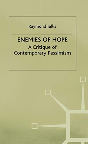9780312173265: Enemies of Hope: A Critique of Contemporary Pessimism