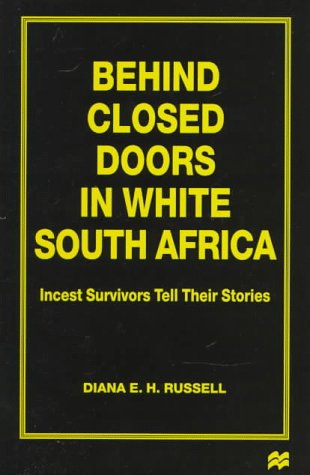 9780312173746: Behind Closed Doors in White South Africa: Incest Survivors Tell Their Stories