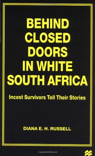 9780312173753: Behind Closed Doors in White South Africa: Incest Survivors Tell Their Stories