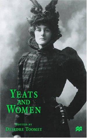 9780312174088: Yeats and Women