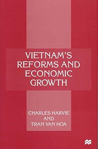 9780312174118: Vietnam's Reforms and Economic Growth