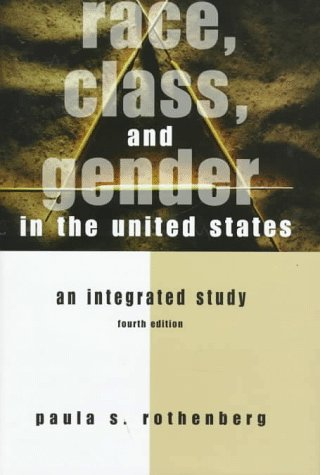 9780312174293: Race, Class, and Gender in the United States: An Integrated Study