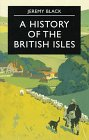 9780312174361: A History of the British Isles (Palgrave Essential Histories)