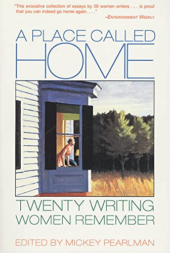 9780312174439: A Place Called Home: Twenty Writing Women Remember