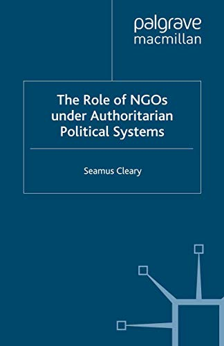 9780312174644: The Role of NGOs under Authoritarian Political Systems (International Political Economy Series)