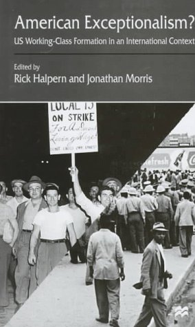 9780312174705: American Exceptionalism : US Working Class Formation in an International Context
