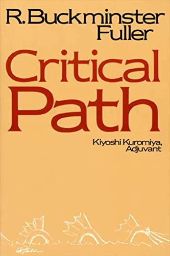 Critical Path: Fuller, Buckminster