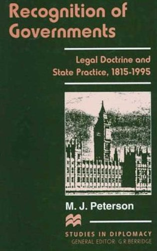 9780312175191: Recognition of Governments: Legal Doctrine and State Practice, 1815-1995