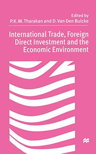 International Trade, Foreign Direct Investment and the: P. K. M.