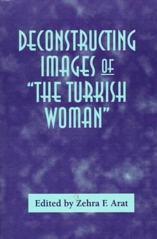 9780312175443: Deconstructing Images of The Turkish Woman