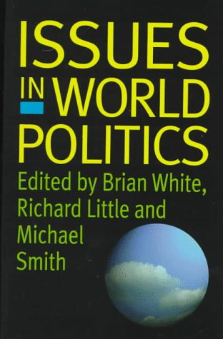 9780312175474: Issues in World Politics