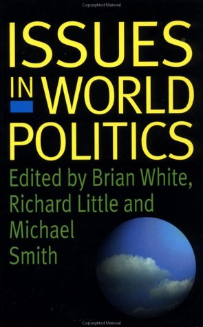 9780312175481: Issues in World Politics