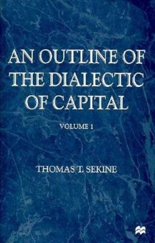 9780312175597: 001: An Outline of the Dialectic of Capital, Volume I