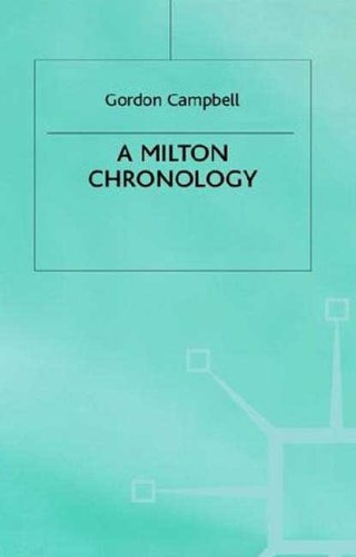 A Milton Chronology (Author Chronologies) (0312175868) by Gordon Campbell