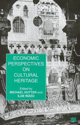 9780312176273: Economic Perspectives on Cultural Heritage
