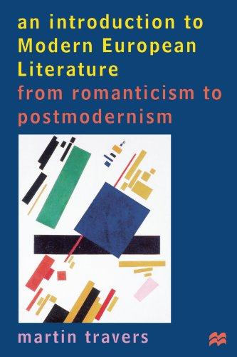 9780312176396: An Introduction To Modern European Literature: From Romanticism to Postmodernism