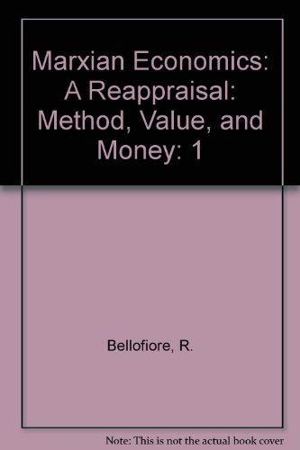 9780312176648: 1: Marxian Economics: A Reappraisal : Essays on Volume III of Capital : Method, Value and Money