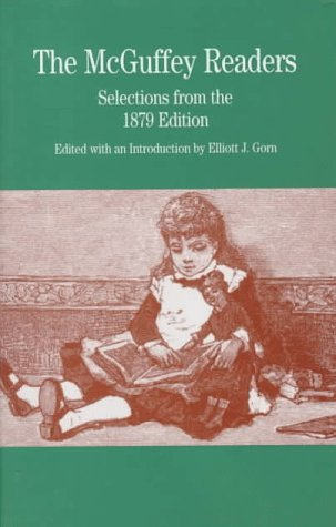 9780312177669: The McGuffey Readers: Selections from the 1879 Edition (The Bedford Series in History and Culture)