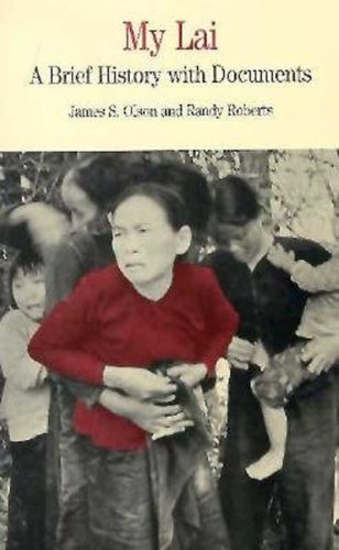 9780312177676: My Lai: A Brief History with Documents (Bedford Series in History and Culture)