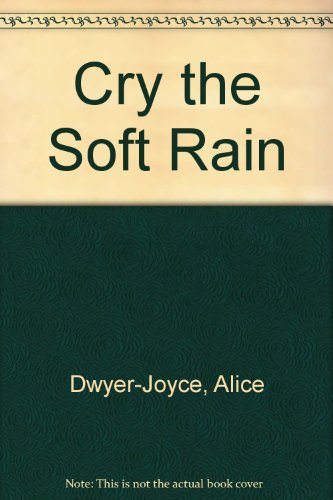 9780312178154: Cry the Soft Rain