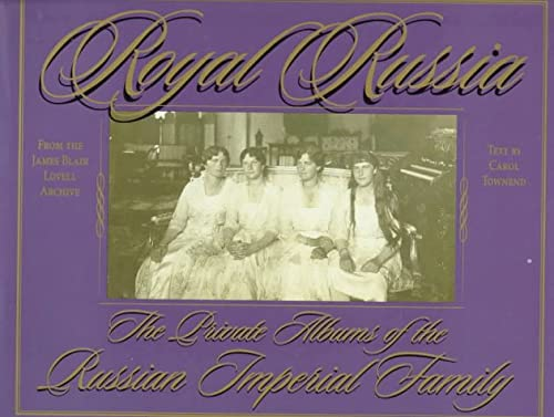 9780312179366: Royal Russia: The Private Albums Of The Russian Imperial Family