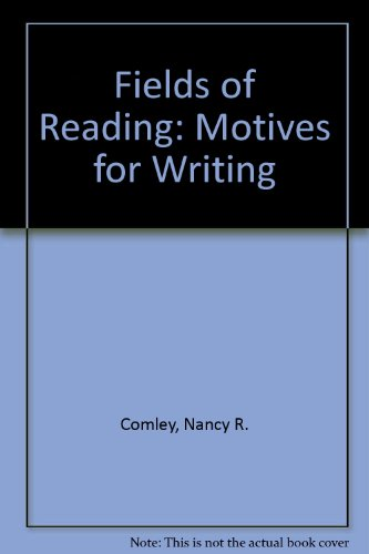 9780312179496: Fields of Reading: Motives for Writing