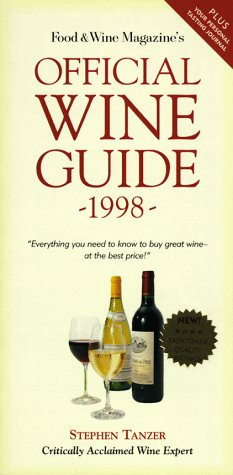 Food & Wine Magazine's Official Wine Guide 1998: Tanzer, Stephen