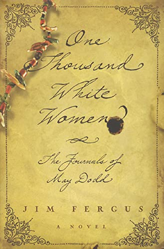 9780312180089: One Thousand White Women: The Journals of May Dodd