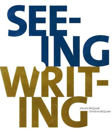 9780312180164: Seeing & Writing