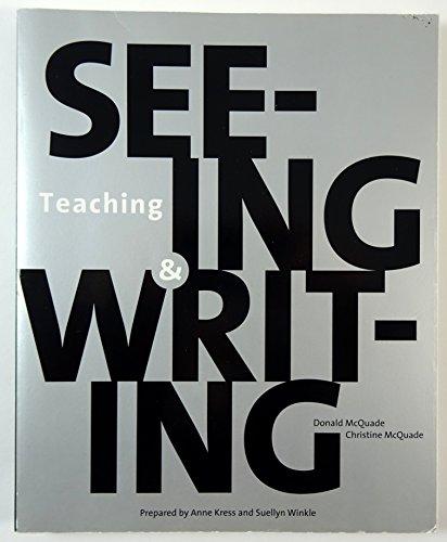 9780312180171: Teaching Seeing & Writing