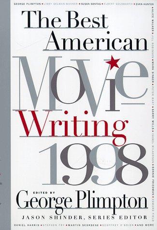 Best American Movie Writing 1998: Plimpton, George; Editor
